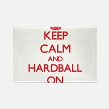 Keep Calm and Hardball ON Magnets