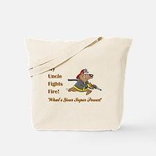 My Uncle... Tote Bag