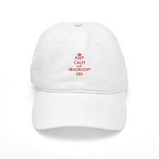 Keep Calm and Headroom ON Baseball Cap