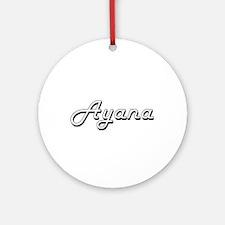 Ayana Classic Retro Name Design Ornament (Round)