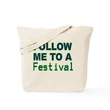 follow-me-festival-b.png Tote Bag
