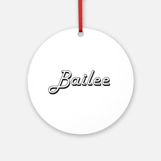 Bailee Classic Retro Name Design Ornament (Round)