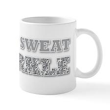 I Don't Sweat, I Sparkle Mug