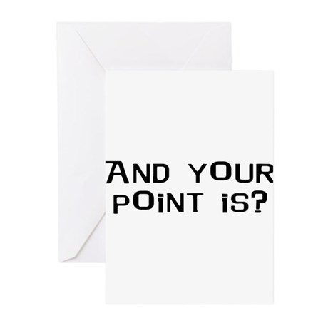 And Your Point Is? Greeting Cards (Pk of 20)
