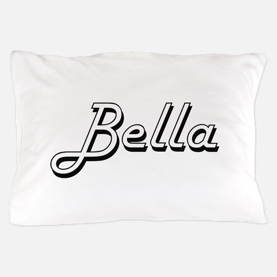 Bella Classic Retro Name Design Pillow Case