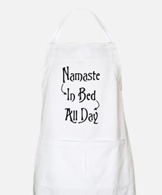 Namaste In Bed All Day Apron
