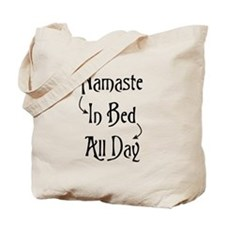 Namaste In Bed All Day Tote Bag