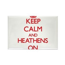 Keep Calm and Heathens ON Magnets