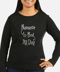 Namaste In Bed All Day Long Sleeve T-Shirt