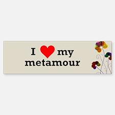 I Love Metamour Polyamory Bumper Bumper Bumper Sticker