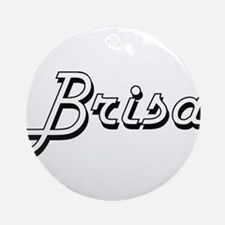 Brisa Classic Retro Name Design Ornament (Round)