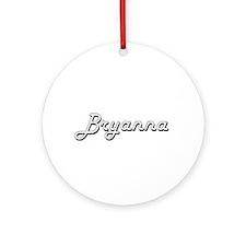 Bryanna Classic Retro Name Design Ornament (Round)