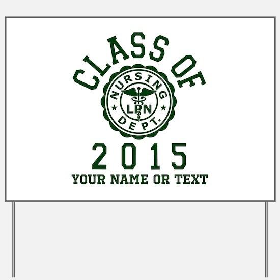 Class Of 2015 LPN Yard Sign
