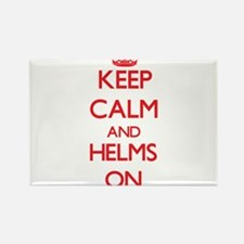 Keep Calm and Helms ON Magnets