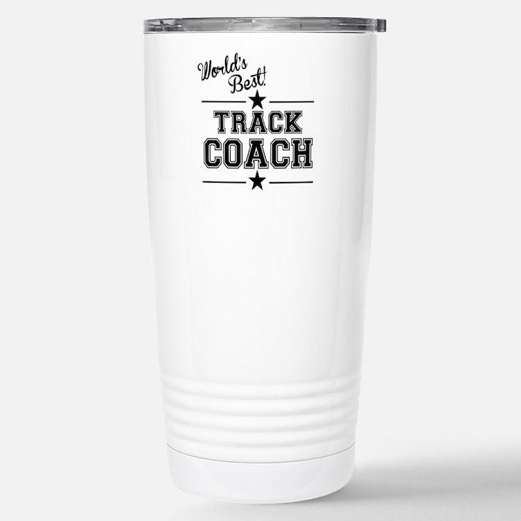 Worlds Best Track Coach Travel Mug