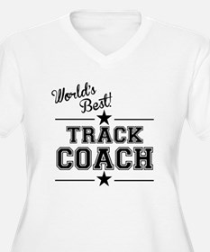Worlds Best Track Coach Plus Size T-Shirt