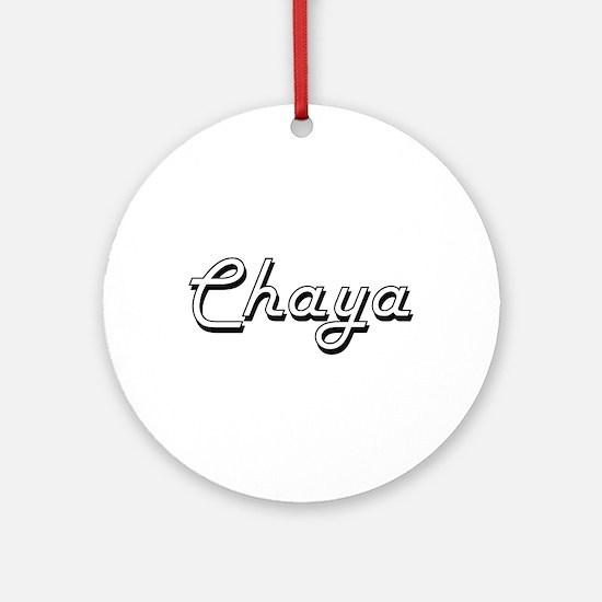 Chaya Classic Retro Name Design Ornament (Round)