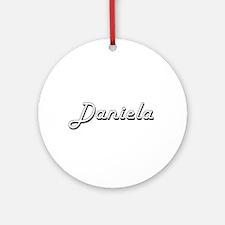 Daniela Classic Retro Name Design Ornament (Round)