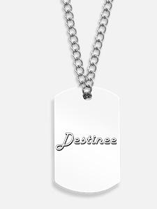 Destinee Classic Retro Name Design Dog Tags