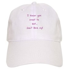I know you want to... Baseball Cap