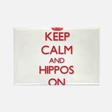 Keep Calm and Hippos ON Magnets