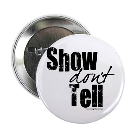 """Show don't Tell 2.25"""" Button (10 pack)"""