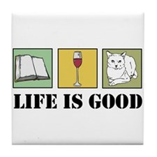 Life Is Good Tile Coaster