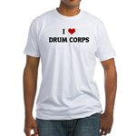 I Love DRUM CORPS Fitted T-Shirt