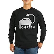 Go Green ~ Drive Electric Cars Long Sleeve T-Shirt