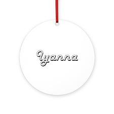 Iyanna Classic Retro Name Design Ornament (Round)