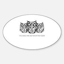 """""""The Owls..."""" - Twin Peaks Sticker (Oval)"""