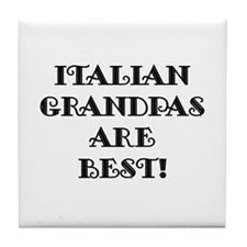 Italian Grandpas Are Best Tile Coaster