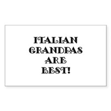 Italian Grandpas Are Best Rectangle Decal
