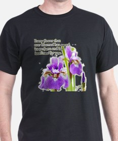 Every flower that bloomed T-Shirt