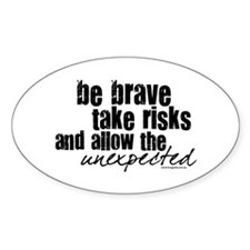 Be Brave Oval Decal