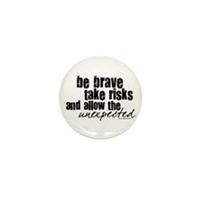 Be Brave Mini Button (10 pack)
