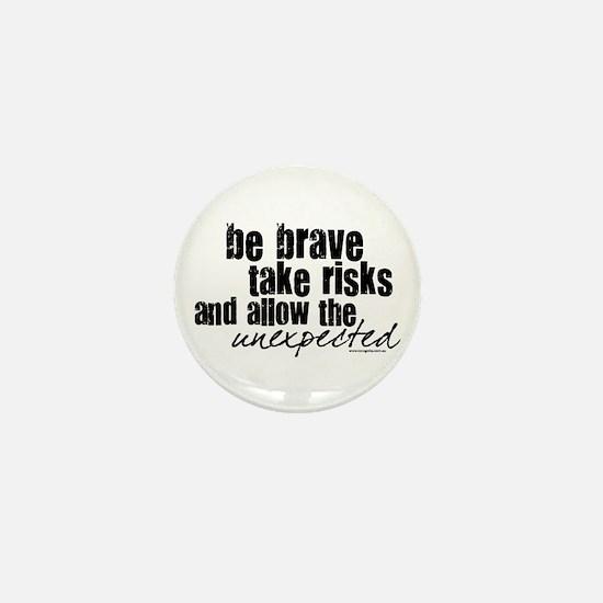 Be Brave Mini Button