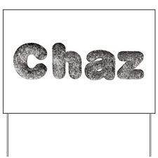 Chaz Wolf Yard Sign