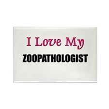 I Love My ZOOPATHOLOGIST Rectangle Magnet (10 pack