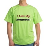 I Love My ZOONOSOLOGIST Green T-Shirt