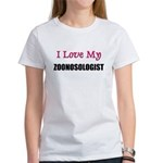 I Love My ZOONOSOLOGIST Women's T-Shirt