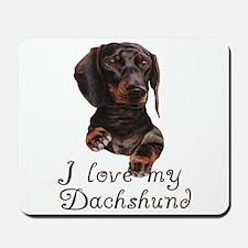 I Love my Dachshund Mousepad