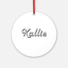 Kallie Classic Retro Name Design Ornament (Round)