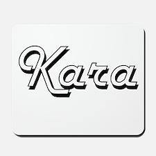 Kara Classic Retro Name Design Mousepad
