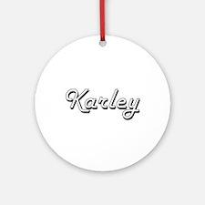 Karley Classic Retro Name Design Ornament (Round)