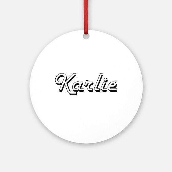 Karlie Classic Retro Name Design Ornament (Round)