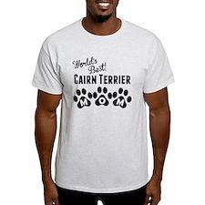 Worlds Best Cairn Terrier Mom T-Shirt