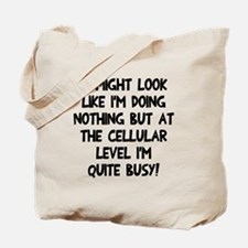 Cellular level quite busy Tote Bag