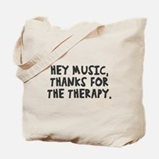 Music thanks for therapy Tote Bag