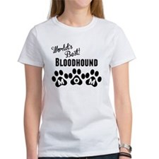 Worlds Best Bloodhound Mom T-Shirt